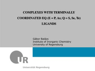 COMPLEXES WITH TERMINALLY COORDINATED EQ (E = P, As; Q = S, Se, Te) LIGANDS