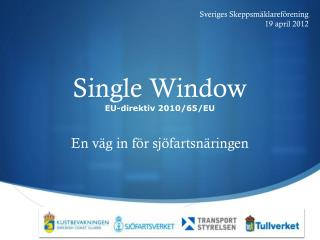 Single Window EU-direktiv 2010/65/EU