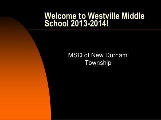 Welcome to Westville Middle School 2013-2014!