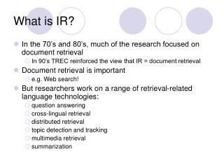 What is IR?