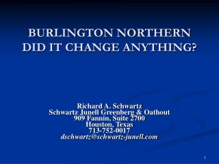 BURLINGTON NORTHERN  DID IT CHANGE ANYTHING?