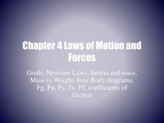 Chapter 4 Laws of Motion and Forces