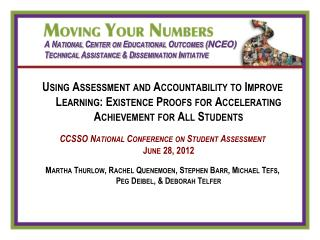 A National Center on Educational Outcomes ( NCEO) Technical Assistance & Dissemination Initiative