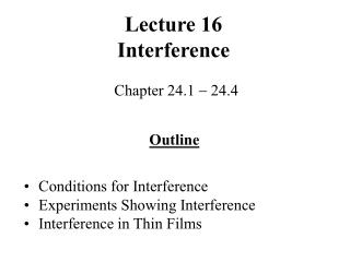 Lecture 16 Interference