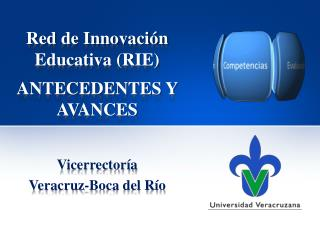 Red  de Innovación  Educativa (RIE) ANTECEDENTES Y AVANCES