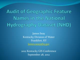 Audit of Geographic Feature Names in the National Hydrography Dataset (NHD)