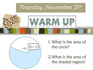 Thursday, November 21 st