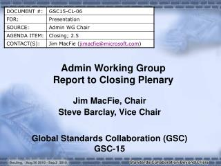 Admin Working Group Report to Closing Plenary