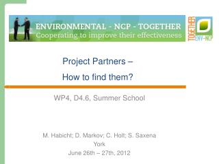 Project Partners –  How to  find  them ?