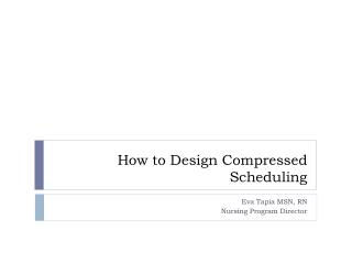How to Design Compressed Scheduling