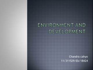Environment and development