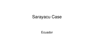 Sarayacu Case