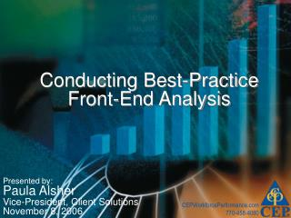 Conducting Best-Practice Front-End Analysis