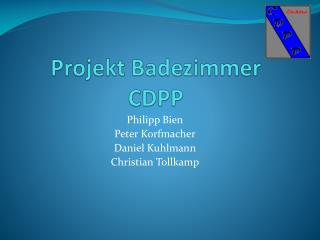Projekt Badezimmer CDPP