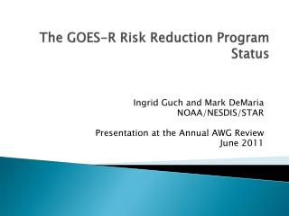 The GOES-R Risk Reduction Program Status
