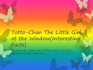 Totto-Chan The Little Girl at the Window(Interesting Facts)