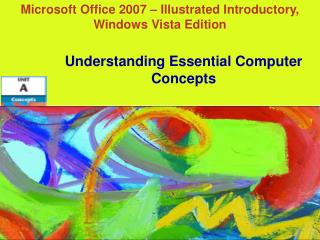 Microsoft Office 2007 – Illustrated Introductory, Windows Vista Edition