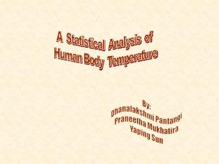 A  Statistical  Analysis  of  Human Body  Temperature