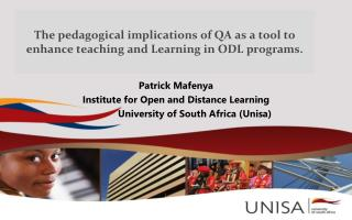 The pedagogical implications of QA as a tool to enhance teaching and Learning in ODL programs .