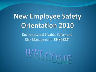 New Employee Safety Orientation 2010
