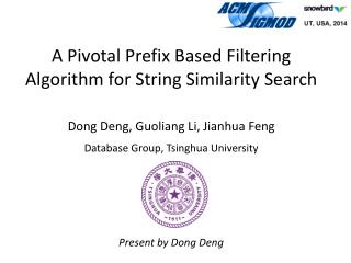 A Pivotal Prefix Based Filtering  Algorithm for  String Similarity Search
