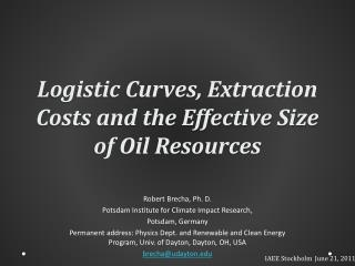 Logistic Curves, Extraction Costs and the Effective Size of Oil Resources
