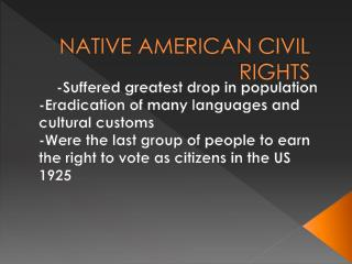 NATIVE AMERICAN CIVIL RIGHTS