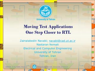 Moving Test Applications One Step Closer to RTL