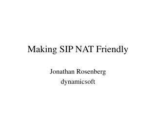 Making SIP NAT Friendly