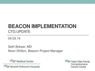 Beacon Implementation CTG Update