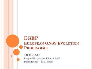 EGEP European  GNSS  Evolution  Programme