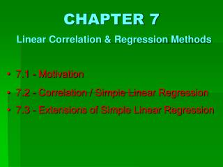 CHAPTER 7 Linear Correlation & Regression Methods