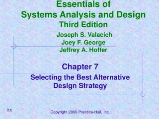 Essentials of Systems Analysis and Design Third Edition Joseph S. Valacich Joey F. George Jeffrey A. Hoffer