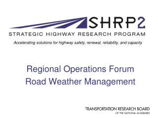 WEATHER RESPONSIVE TRAFFIC MANAGEMENT WRTM