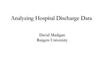 Analyzing Hospital Discharge Data
