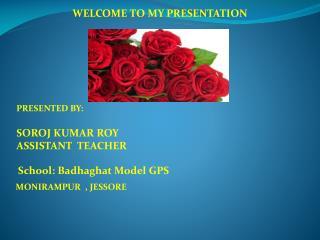 School: Badhaghat Model GPS