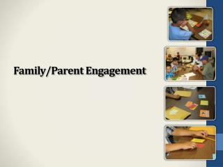 Family/Parent Engagement