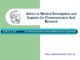 Advice in Medical Investigation and Logistics for Communication And Research