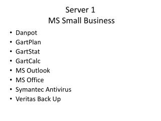Server 1  MS Small Business