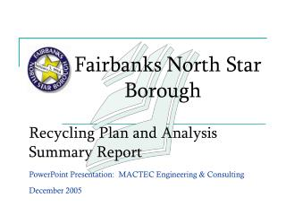 Recycling Plan and Analysis Summary Report