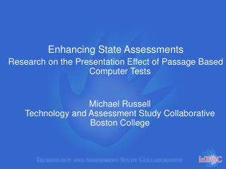 Enhancing State Assessments Research on the Presentation Effect of Passage Based Computer Tests