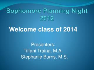 Sophomore Planning Night 2012