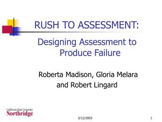 RUSH TO ASSESSMENT: