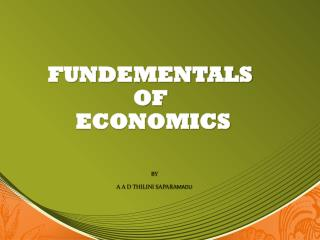 FUNDEMENTALS  OF  ECONOMICS