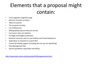 Elements that a proposal might contain: