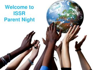 Welcome to ISSR Parent  Night