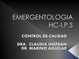 EMERGENTOLOGIA HC-I.P.S