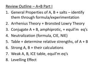 Review Outline – A+B Part I