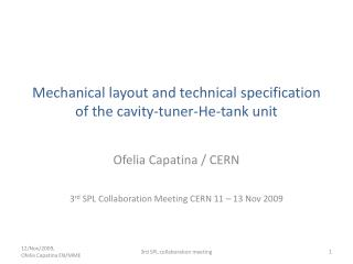 Mechanical layout and technical specification of the cavity-tuner-He-tank unit