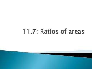 11.7: Ratios of areas